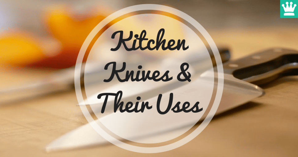 Kitchen Knives and Their Uses
