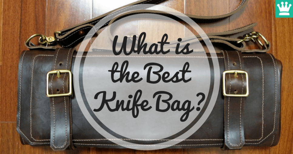 What is the Best Knife Bag?