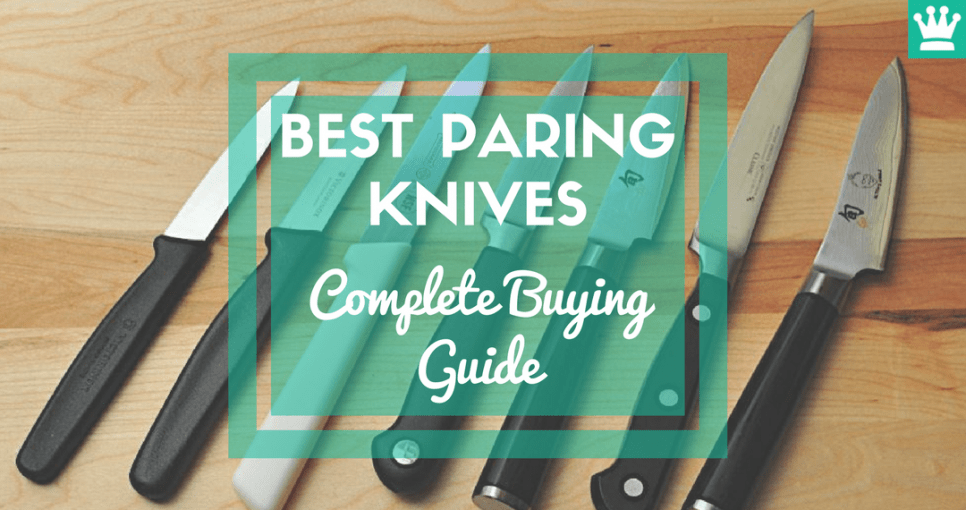 Best Paring Knives Complete Buying Guide