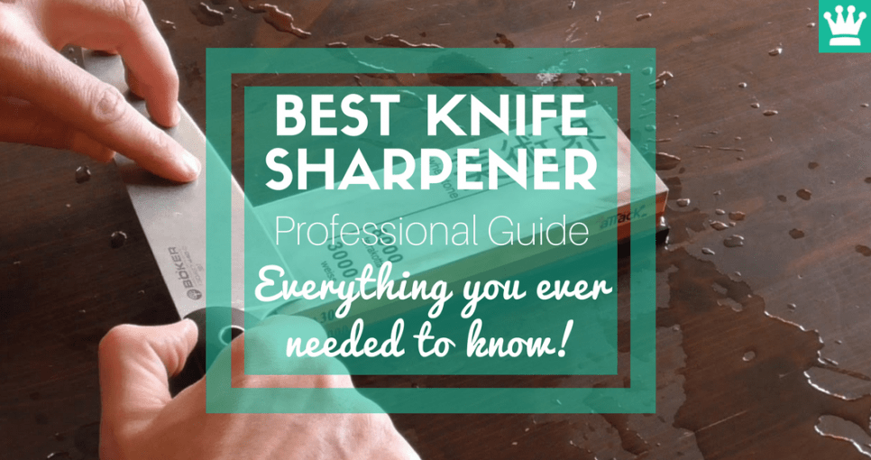 best knife sharpener professional guide